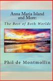 Anna Maria Island and More, Phil deMontmollin, 1492846384