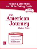 The American Journey: Modern Times, Reading Essentials and Note-Taking Guide, , 0078806380