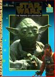 The Training of a Jedi Knight, Golden Books Staff, 0307036383