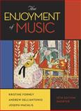 The Enjoyment of Music 12th Edition