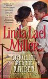 Caroline and the Raider, Linda Lael Miller, 0671676385
