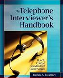 The Telephone Interviewer's Handbook 9780787986384