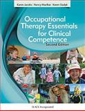 Occupational Therapy Essentials for Clinical Competence, Jacobs, Karen and MacRae, Nancy, 1617116386