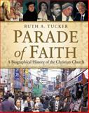 Parade of Faith, Ruth A. Tucker, 0310206383