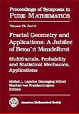 Fractal Geometry and Applications, Benoit B. Mandelbrot, 0821836382