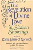 The Revelation of Divine Love in Sixteen Showings : Made to Dame Julian of Norwich, Julian of Norwich, 0892436387