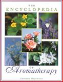 The Encyclopedia of Aromatherapy, Chrissie Wildwood, 0892816384