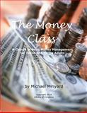 The Money Class, Michael Minyard, 149756638X