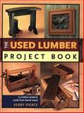 Used Lumber Project Book, Kerry Pierce, 1558706380