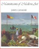 Mainstreams of Modern Art, Canaday, John, 0030576385