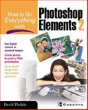 How to Do Everything with Photoshop(R) Elements 2, Plotkin, David, 0072226382