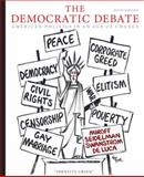 The Democratic Debate : American Politics in an Age of Change, Miroff, Bruce and Seidelman, Raymond, 0547216386