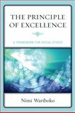 Principle of Excellence : A Framework for Social Ethics, Wariboko, Nimi, 0739136380