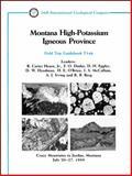 Montana High-Potassium Igneous Province, B. Carter Hearn Jr., F. O. Dudas, D. H. Eggler, D. W. Hyndman, H. E. O'Brien, I. S. McCallum, A. J. Irving, R. B. Berg, 0875906389