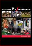 Theories of Performance, Bell, Elizabeth, 1412926386