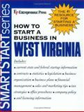 How to Start a Business in West Virginia, Entrepreneur Press, 1932156380