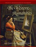 The Western Humanities, Matthews, Roy T. and Platt, F. DeWitt, 0073136387