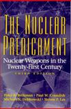 The Nuclear Predicament : Nuclear Weapons in the Twenty-First Century, Beckman, Peter R. and Crumlish, Paul W., 0136806384