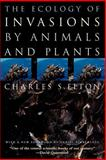The Ecology of Invasions by Animals and Plants, Elton, Charles S., 0226206386