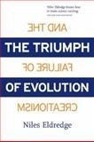 The Triumph of Evolution, Niles Eldredge and Susan Pearson, 0716736381