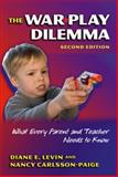 The War Play Dilemma 2nd Edition