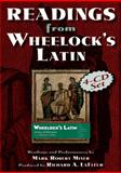 Readings from Wheelock's Latin, Miner, Mark, 0865166382