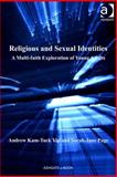 Religious and Sexual Journeys : A Multi-Faith Exploration If Young Believers, Yip, Andrew Kam-Tuck and Page, Sarah-Jane, 1409426386