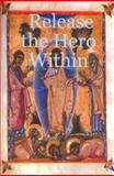 Release the Hero Within, Johnson, Dale, 1411616383
