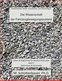 Die Wissenschaft der Fahrzeugbewegungszustand, M. Schottenbauer, 1492806382