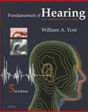 Fundamentals of Hearing: an Introduction : Fifth Edition, Yost, William, 9004236384