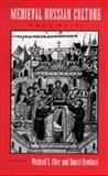 Medieval Russian Culture 9780520086388