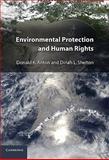 Environmental Protection and Human Rights, Anton, Donald K. and Shelton, Dinah, 0521766389