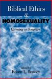 Biblical Ethics and Homosexuality : Listening to Scriptures, , 0664256384