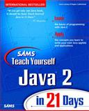 Sams Teach Yourself Java 2 Platform in 21 Days, Lemay, Laura, 0672316382