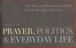 Images of Prayer, Politics, and Everyday Life, Auslander, Leora and Hume, Sara, 0943056381