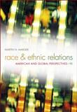 Race and Ethnic Relations : American and Global Perspectives, Marger, Martin N., 1111186383