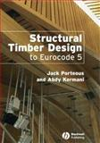 Structural Timber Design to Eurocode 5, Kermani, Abdy and Porteous, Jack, 1405146389