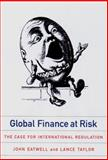 Global Finance at Risk, John Eatwell and Lance Taylor, 1565846389