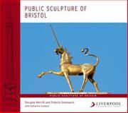 Public Sculpture of Bristol, Merritt, Douglas and Greenacre, Francis, 1846316383