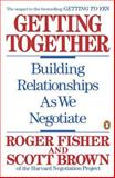 Getting Together, Roger Fisher and Scott Brown, 0140126384