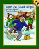 Watch Out, Ronald Morgan!, Patricia Reilly Giff, 0140506381