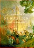 The Triumph of Pleasure : Louis XIV and the Politics of Spectacle, Cowart, Georgia J., 0226116387