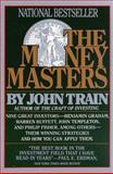 The Money Masters, Train, John, 0887306381