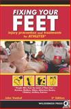 Fixing Your Feet, John Vonhof, 0899976387