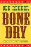 Bone Dry, Ben Rehder, 1466456388
