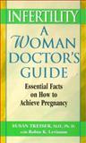 Infertility, Susan Treiser and Robin K. Levinson, 1575666383