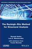 The Rayleigh-Ritz Method for Structural Analysis, Ilanko, 1848216386