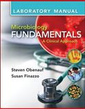 Lab Manual for Microbiology Fundamentals: A Clinical Approach, Obenauf, Steve and Finazzo, Susan, 0077516397