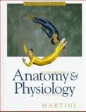 Fundamentals of Anatomy and Physiology, Martini, Frederic H., 0139056394