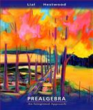 Prealgebra : An Integrated Approach, Hestwood, Diana L. and Lial, Margaret L., 032135639X